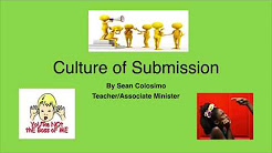 Culture of Submission