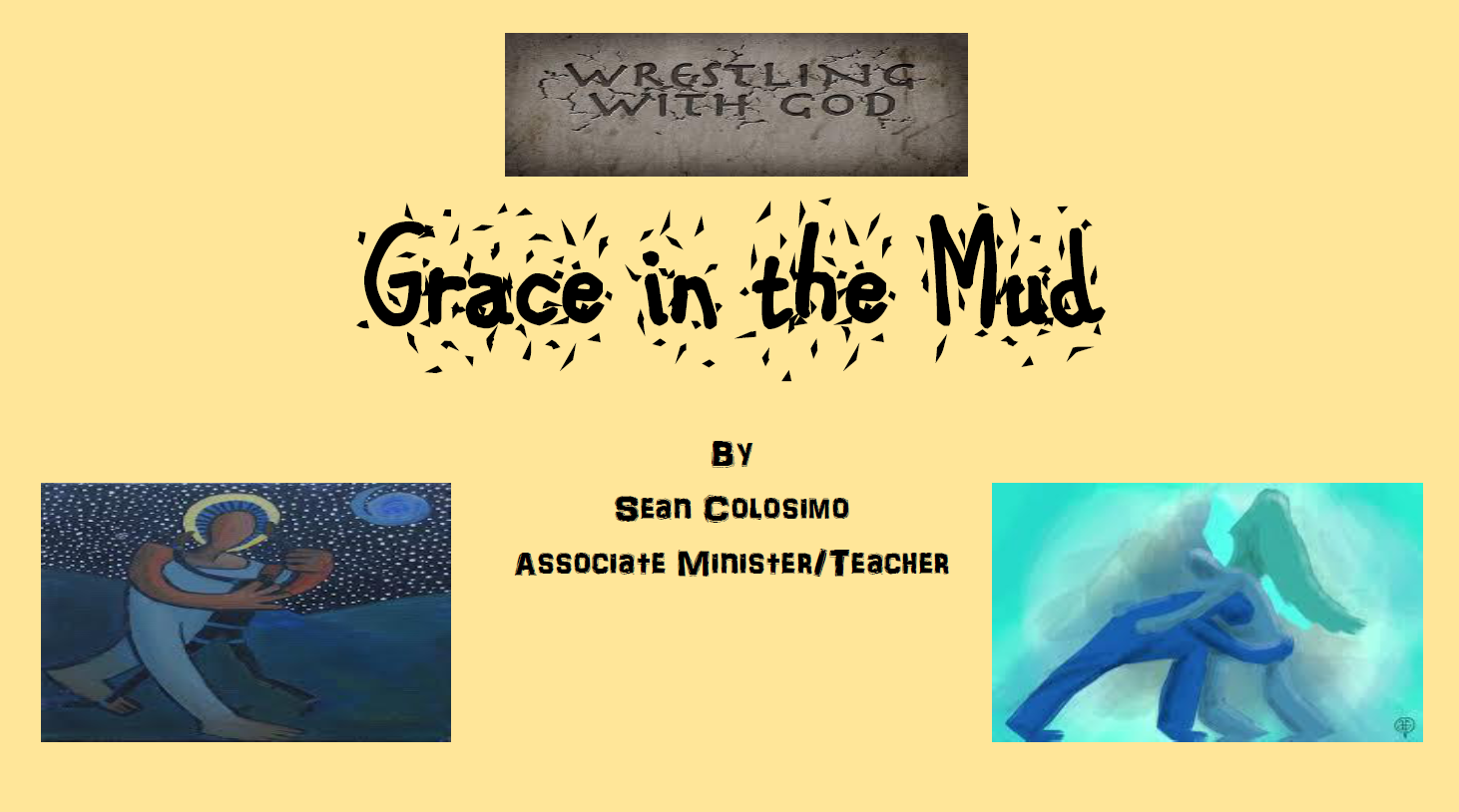 Grace in the Mud