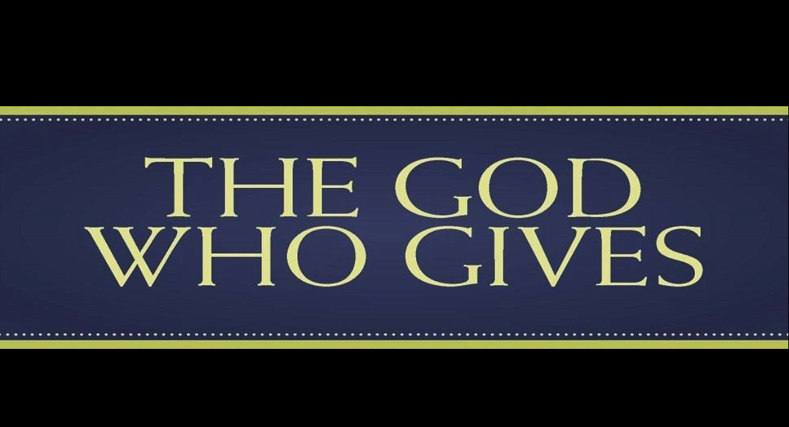 The God Who Gives