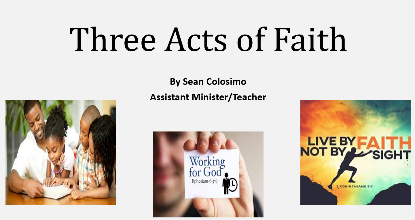 Three Acts of Faith