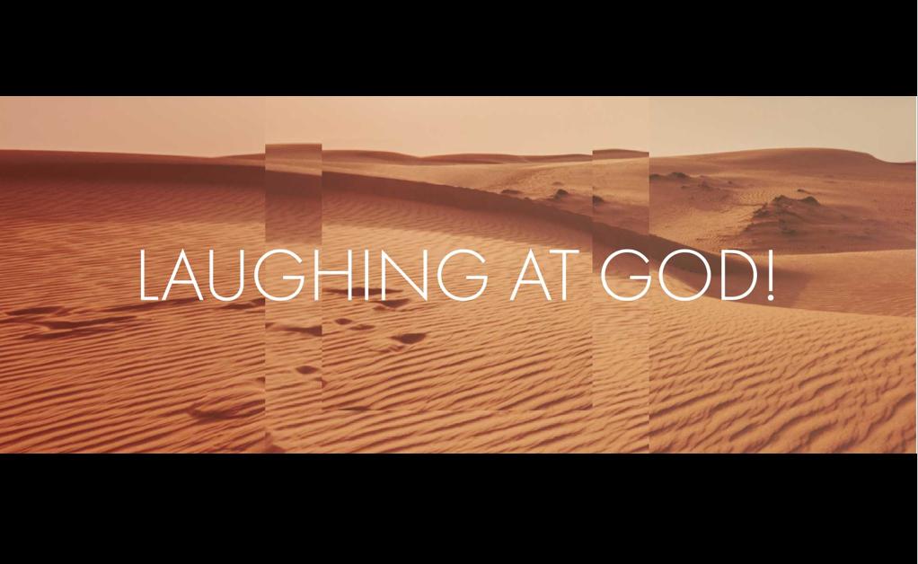 Laughing At God